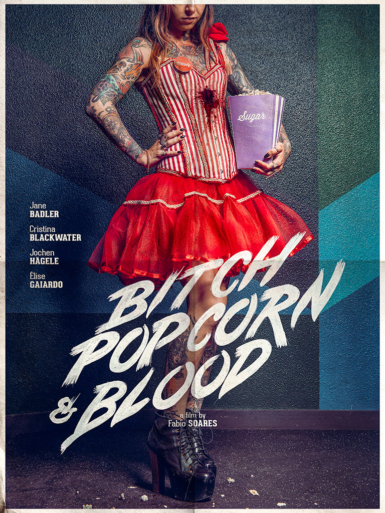 Bitch Popcorn and Blood, Cristina Blackwater movie poster, a film by Fabio Soares
