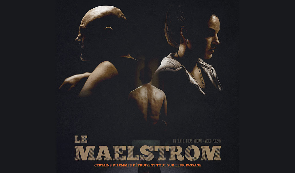 "Poster design made by Fabio Soares for ""Le Maelstrom"", a boxing movie written by Kevin Zonnenberg."