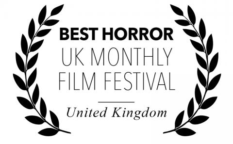 Best Horror - UK Monthly Film Festival