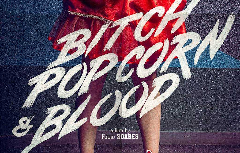 Bitch, popcorn & blood, poster news