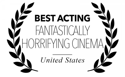 Best Acting - Fantastically Horrifying Cinema, for Bitch, Popcorn & Blood