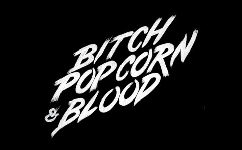 Bitch Popcorn & Blood, by Fabio Soares, finally on line!