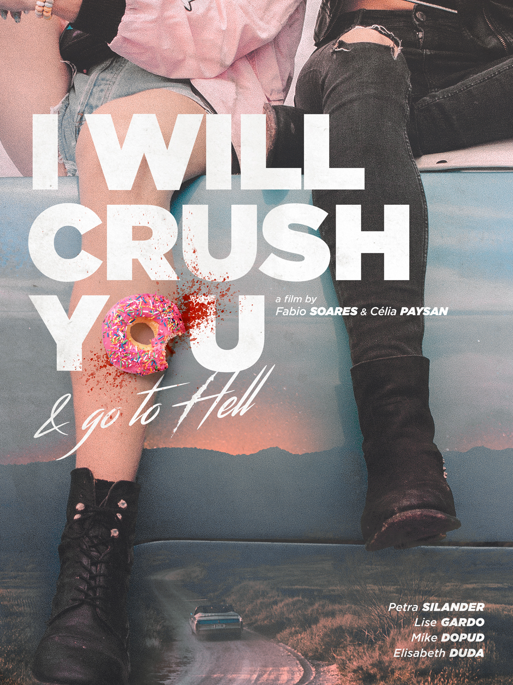 I Will Crush You & Go To Hell - poster