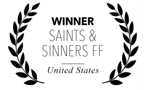 Saint and Sinners Film Festival - winner for I Will Crush You & Go To Hell