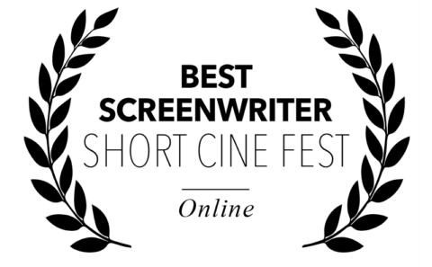 Short Cine Fest - best screenwriter for I Will Crush You & Go To Hell