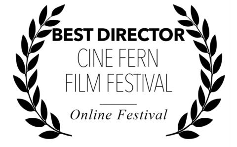 Cine Fern Film Festival - Best Director for Bitch, Popcorn & Blood