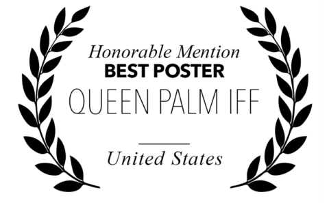 Queen Palm IFF - Best Poster Honorable Mention for Bitch, Popcorn & Blood