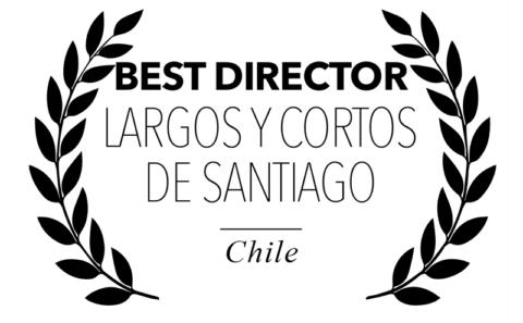 Largos y Cortos de Santiago - Best Director for Bitch, Popcorn & Blood